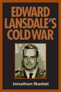Edward Lansdale's Cold War Cover