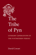Tribe of Pyn: Literary Generations in the Postmodern Period