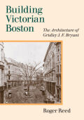 Building Victorian Boston Cover