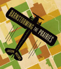 Barnstorming the Prairies Cover