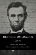 Herndon on Lincoln: Letters
