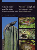Amphibians and Reptiles of the US–Mexico Border States/Anfibios y reptiles de los estados de la frontera México–Estados Unidos Cover