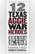 12 Texas Aggie War Heroes Cover