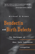 Bendectin and Birth Defects Cover
