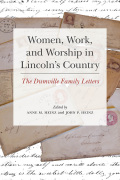 Women, Work, and Worship in Lincoln's Country: The Dumville Family Letters