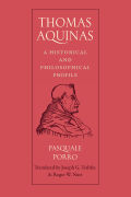 Thomas Aquinas: A Historical and Philosophical Profile