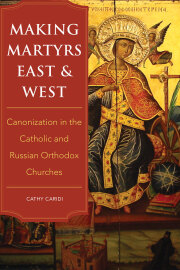 Making Martyrs East and West