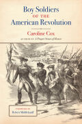 Boy Soldiers of the American Revolution Cover