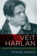 Veit Harlan: The Life and Work of a Nazi Filmmaker