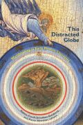 This Distracted Globe: Worldmaking in Early Modern Literature