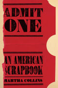 Admit One: An American Scrapbook Cover
