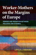 Worker-Mothers on the Margins of Europe