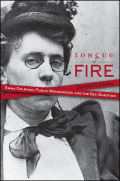Tongue of Fire: Emma Goldman, Public Womanhood, and the Sex Question