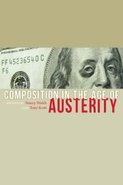 Composition in the Age of Austerity