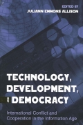 Technology, Development, and Democracy