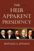 The Heir Apparent Presidency