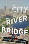 The City, the River, the Bridge Cover