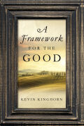 A Framework for the Good