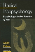 Radical Ecopsychology: Psychology in the Service of Life