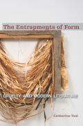 The Entrapments of Form: Cruelty and Modern Literature