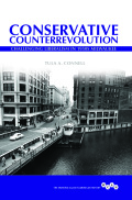 Conservative Counterrevolution: Challenging Liberalism in 1950s Milwaukee
