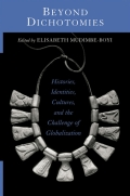 Beyond Dichotomies: Histories, Identities, Cultures, and the Challenge of Globalization