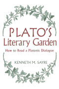 Plato's Literary Garden: How to Read a Platonic Dialogue