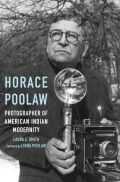Horace Poolaw, Photographer of American Indian Modernity Cover
