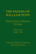 The Papers of William Penn, Volume 5: William Penn's Published Writings, 1660-1726: An Interpretive Bibliography