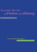 Possible Worlds of Fiction and History