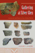 Gathering at Silver Glen: Community and History in Late Archaic Florida