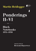 Ponderings II–VI: Black Notebooks 1931–1938