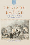Threads of Empire: Loyalty and Tsarist Authority in Bashkiria, 1552–1917