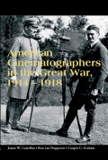 American Cinematographers in the Great War, 1914-1918 Cover