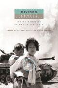 Divided Lenses: Screen Memories of War in East Asia