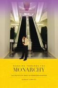 Working towards the Monarchy: The Politics of Space in Downtown Bangkok