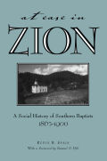 At Ease in Zion: Social History of Southern Baptists, 1865-1900