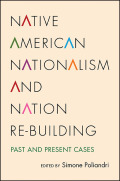 Native American Nationalism and Nation Re-building: Past and Present Cases