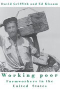 Working Poor: Farmworkers in the United States
