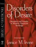 Disorders of Desire: Sexuality and Gender in Modern American Sexology