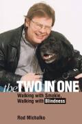 The Two-in-One: Walking with Smokie, Walking with Blindness