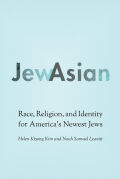 JewAsian: Race, Religion, and Identity for America's Newest Jews