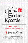 The Grand Scribe's Records: Volume X: The Memoirs of Han China, Part III