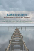 Rethinking Ethos: A Feminist Ecological Approach to Rhetoric