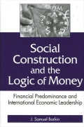 Social Construction and the Logic of Money