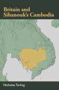 Britain and Sihanouk's Cambodia