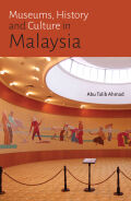 Museums, History and Culture in Malaysia