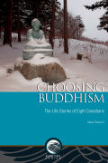 Choosing Buddhism: The Life Stories of Eight Canadians