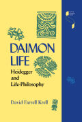Daimon Life: Heidegger and Life-Philosophy