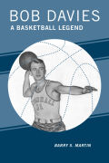 Bob Davies: A Basketball Legend